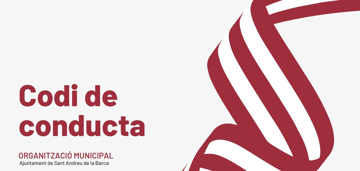 Veure Codi de Conducta de l'Ajuntament de Sant Andreu de la Barca